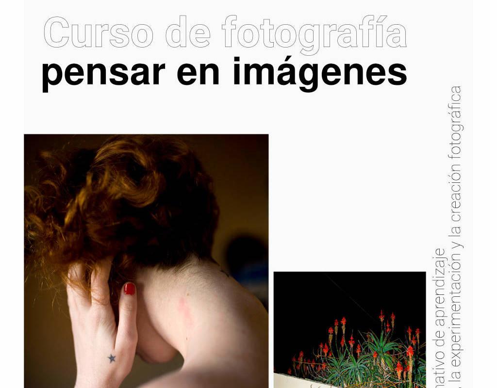 Curso de fotografía, pensar en imágenes